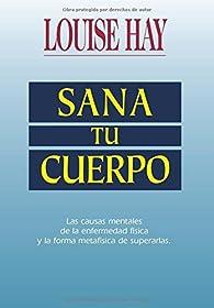 Sana Tu Cuerpo  by Louise L Hay par  Louise L Hay