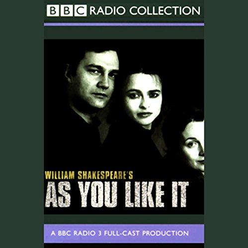 As You Like It (Dramatized): As You Like It (Dramatised)