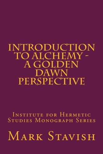 Introduction to Alchemy - A Golden Dawn Perspective PDF Books