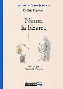 """Afficher """"Ninon la bizarre"""""""