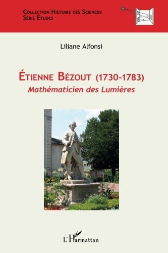 Etienne Bezout 1730 1783 Mathematicien des Lumieres