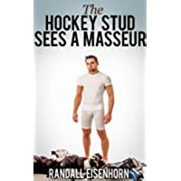 The Hockey Stud Sees a Masseur: A Jock With a Secret (Across the Rink Book 1) (English Edition)