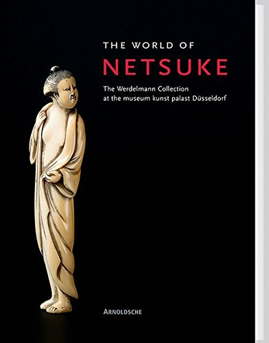 World of Netsuke: The Werdelmann Collection at the Museum Kunst Palast por Partizia Jirka-Schmitz