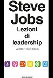 Steve Jobs. Lezioni di leadership