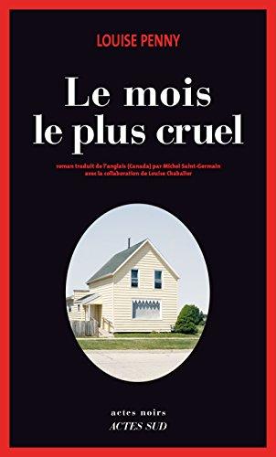 Le mois le plus cruel (Actes noirs) (French Edition)