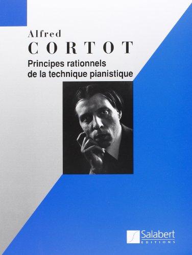 Principes rationnels de la technique pianistique - Piano par Cortot A