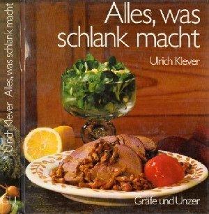 Alles, was schlank macht (Livre en allemand)