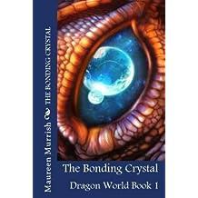 [ The Bonding Crystal Murrish, Mrs Maureen ( Author ) ] { Paperback } 2014
