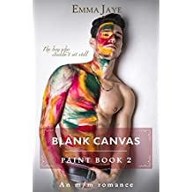 Blank Canvas: m/m romance (Paint Book 2) (English Edition)
