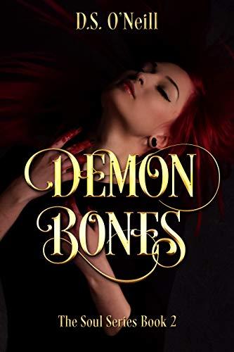 Demon Bones: The Soul Series Book 2 (English Edition) (Demon 2 Souls)