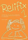 Relifix 1: Stundenbilder fix und fertig aufbereitet für den evangelischen Religionsunterricht an Grundschulen - Hanna Bogdahn