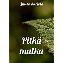 Pitkä matka (Finnish Edition)