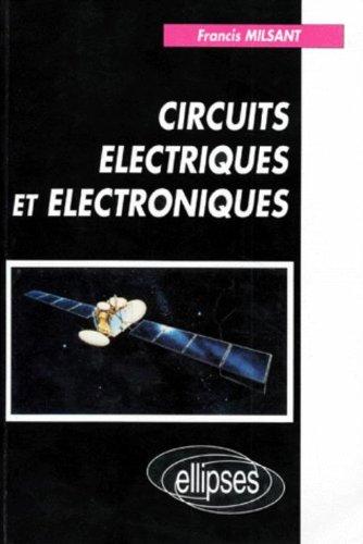 Circuits électriques et électroniques