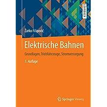 Elektrische Bahnen (Springer-Lehrbuch)
