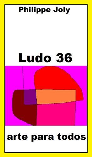 LUDO 36: ARTE PARA TODOS