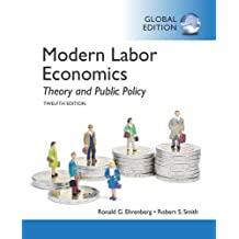 Modern Labour Economics (International Edition)
