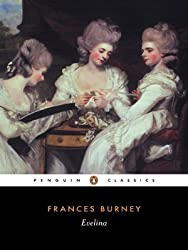 By Frances Burney - Evelina: Or the History of A Young Lady's Entrance into the World (Penguin Classics) (New Ed)