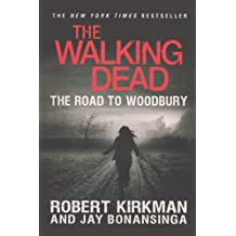 The Walking Dead: The Road To Woodbury (Turtleback School & Library Binding Edition) (Walking Dead: The Governor) by Jay Bonansinga (2013-06-04)