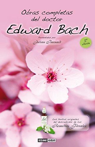 Obras Completas del Doctor Edward Bach (Salud y vida natural) par Julian Barnard
