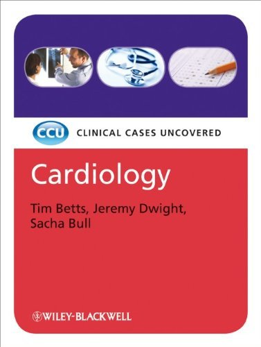 By Tim Betts Cardiology: Clinical Cases Uncovered (1st Edition)