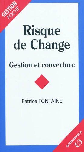 Risque de Change : Gestion et couverture
