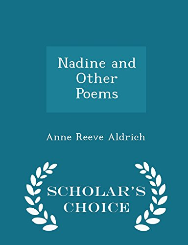 Nadine and Other Poems - Scholar's Choice Edition
