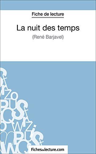 La Nuit Des Temps De René Barjavel Fiche De Lecture: Analyse Complète De L'oeuvre