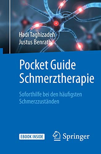 Pocket Guide Schmerztherapie: Soforthilfe Bei Den Häufigsten Schmerzzuständen por Hadi Taghizadeh epub