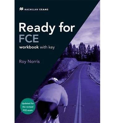 [(New Ready for FCE: Workbook - Key)] [Author: Roy Norris] published on (January, 2008)