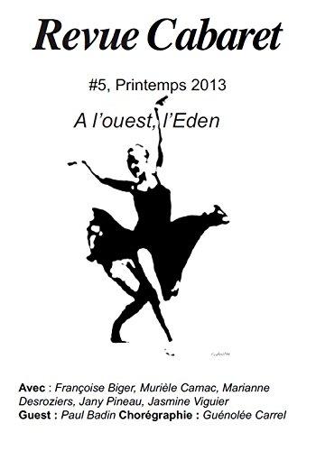 Revue Cabaret # 5 - A louest, lEden