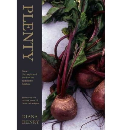 plenty-good-uncomplicated-food-for-the-sustainable-kitchen-by-hardcover-author-hardcover-published-o