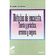 Métodos de encuesta. Teoría y práctica, errores y mejora (Manuales científico-técnicos)
