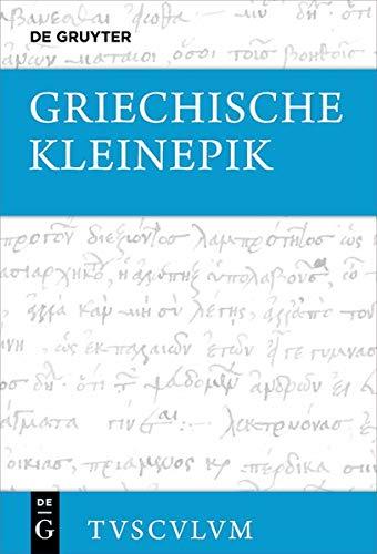 Griechische Kleinepik (Sammlung Tusculum)