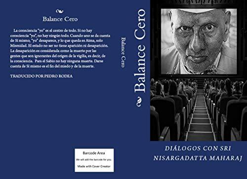 Balance Cero: Diálogos con Sri Nisargadatta Maharaj por Nisargadatta Maharaj