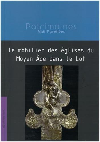 Le mobilier des églises du Moyen Age dans le Lot