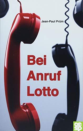 Bei Anruf Lotto: Roman