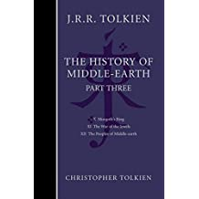 The History of Middle-earth: Pt. 3