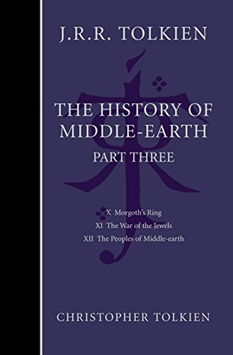 The History of Middle-earth: Pt. 3 por Christopher Tolkien