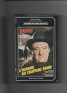 L'homme au chapeau rond [VHS]