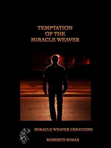 Temptation of the Miracle Weaver