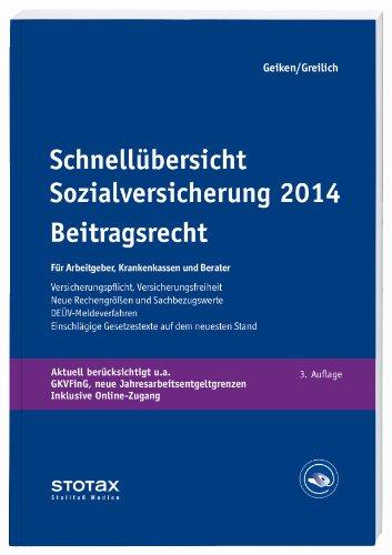 Preisvergleich Produktbild Schnellübersicht Sozialversicherung 2014 - Beitragsrecht: Für Arbeitgeber, Krankenkassen und Berater
