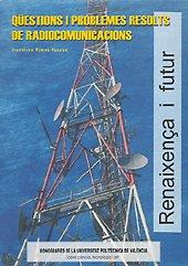 Descargar Libro Qüestions I Problemes Resolts de Radiocomunicacións de Francisco Ramos Pascual