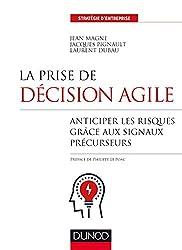 La prise de décision agile - Anticiper les risques grâce aux signaux précurseurs