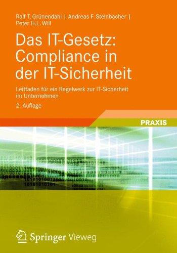 Das-IT-Gesetz-Compliance-in-der-IT-Sicherheit-Leitfaden-fr-ein-Regelwerk-zur-IT-Sicherheit-im-Unternehmen