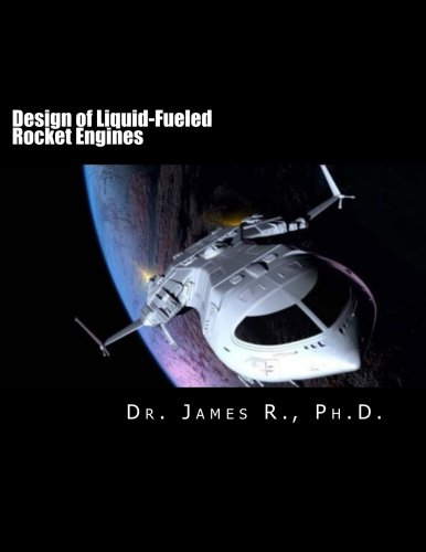 Design of Liquid-Fueled Rocket Engines (Rocket Liquid Engine)