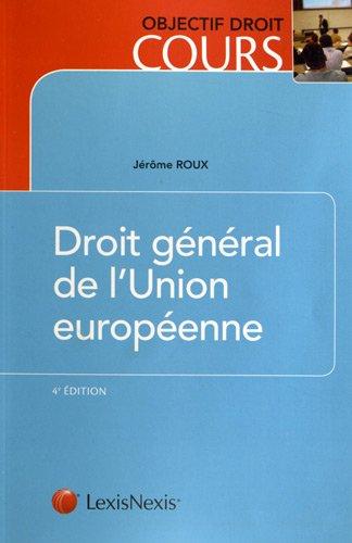 Droit général de l'Union européenne PDF Books