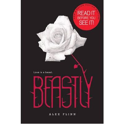 [(Beastly: Read It Before You See It)] [ By (author) Alex Flinn ] [May, 2010]