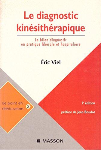le-diagnostic-kinsithrapique-le-bilan-en-pratique-librale-et-hospitalire