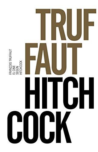 El cine según Hitchcock (Libros Singulares (Ls)) por François Truffaut