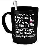 sdg3yjhsd I Make Wine Disappear What's Your Superpower Mug (Black) - Wine Drinker Mug - Wine Coffee Mug - Wino Coffee Mug - Wine Cup